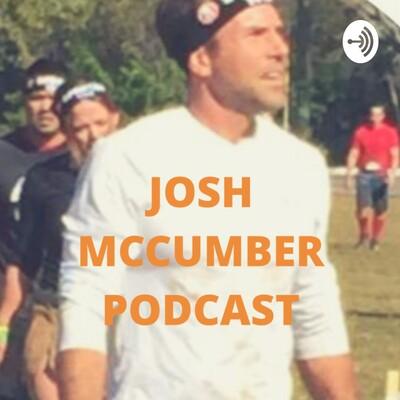 Josh McCumber Podcast