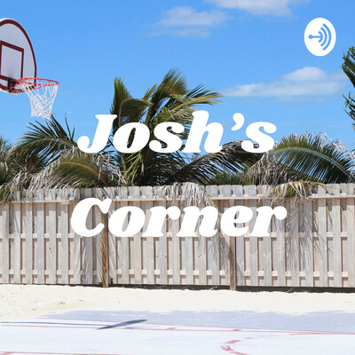 Josh's Corner