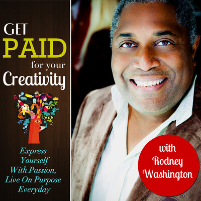 Get Paid For Your Creativity Podcast