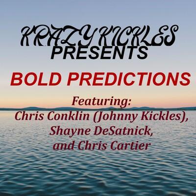Krazy Kickles Bold Predictions