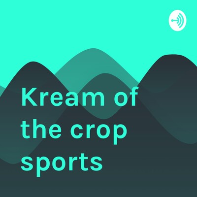 Kream of the crop sports