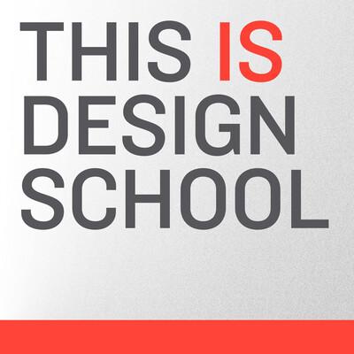 This is Design School