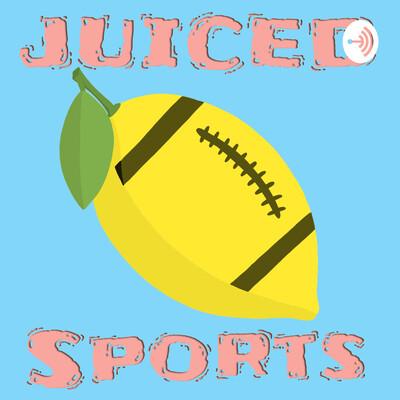 Juiced Sports Podcast