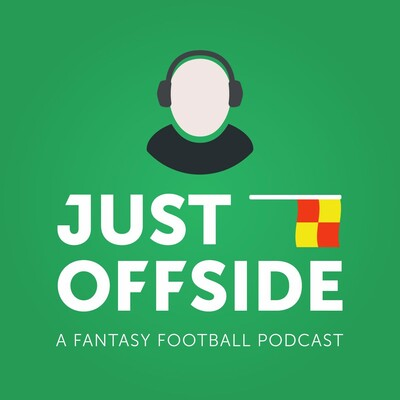 Just Offside - FPL Podcast