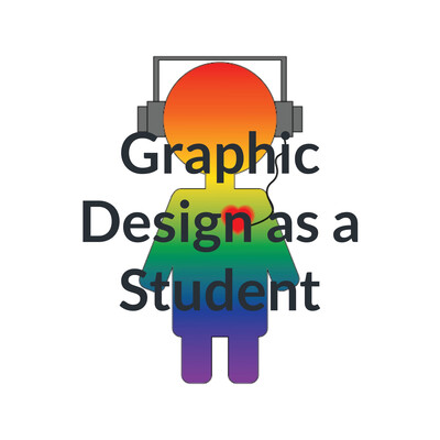 Graphic Design as a Student