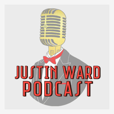 Justin Ward Podcast