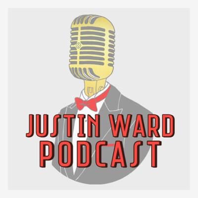 Justin Ward Podcast