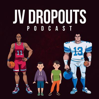 JV Dropouts
