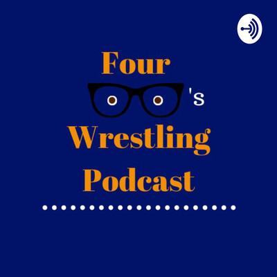Four Eyes Wrestling Podcast