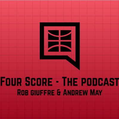 Four Score - The Podcast