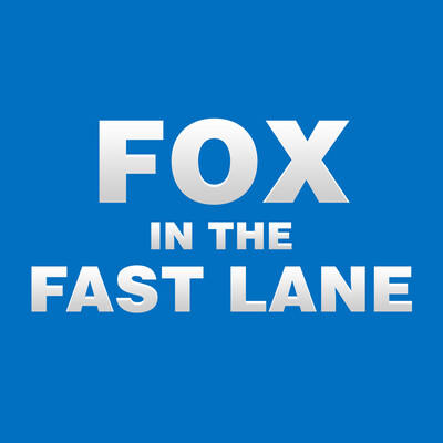 FOX in the Fast Lane Podcast