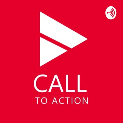 Call To Action: A podcasting series for creative people
