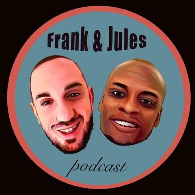 Frank & Jules