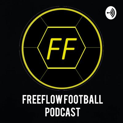 Freeflow Football Podcast