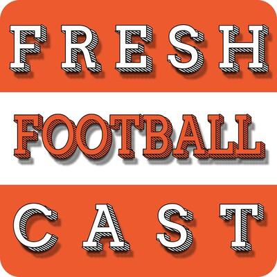 Fresh Football Cast