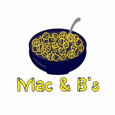 Mac & B's Podcast