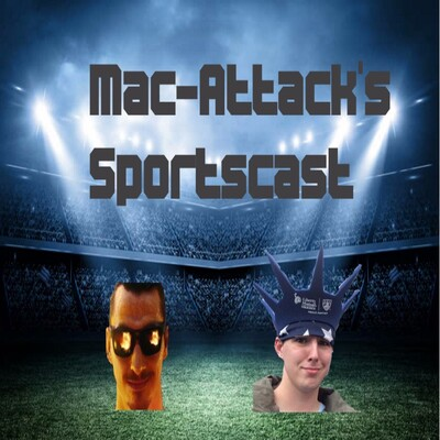 Mac-Attack's Sportscast