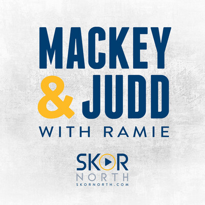 Mackey & Judd w/ Ramie on SKOR North - a Minnesota Sports Podcast