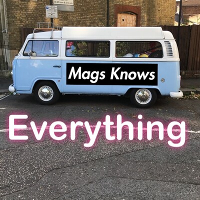 Mags Knows Everything