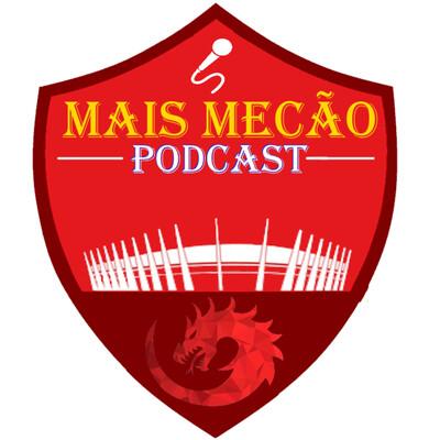 Mais Mecão Podcast