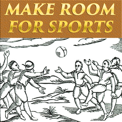 Make Room For Sports