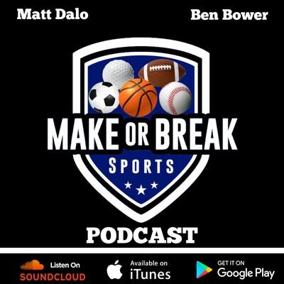 MakeOrBreak Sports Podcast