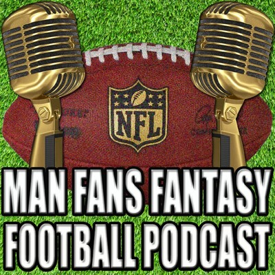 Man Fans Fantasy Football Podcast