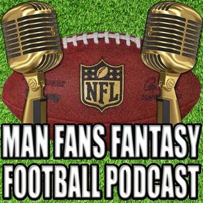 Man Fans Fantasy Football Podcast