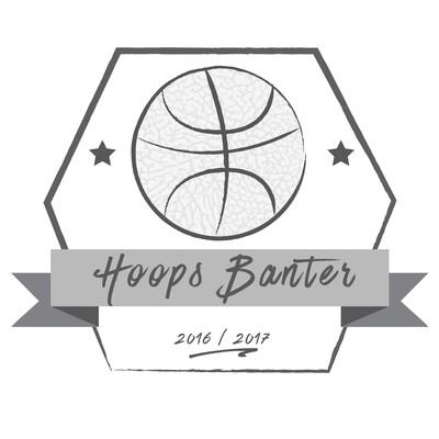 Hoops Banter Podcast