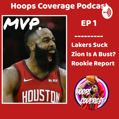 Hoops Coverage - NBA Podcast