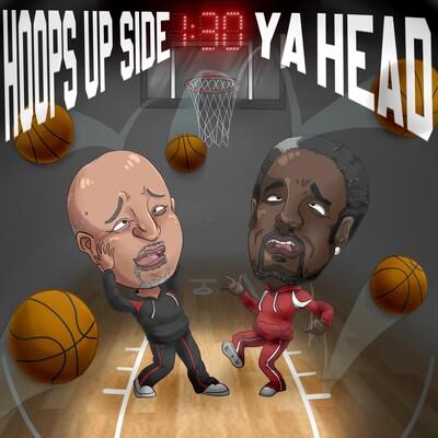 Hoops Upside Ya Head Podcast