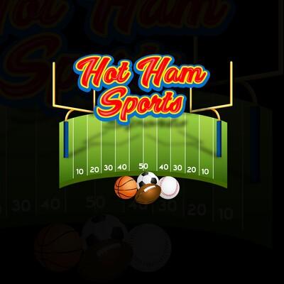 Hot Ham Sports Podcast