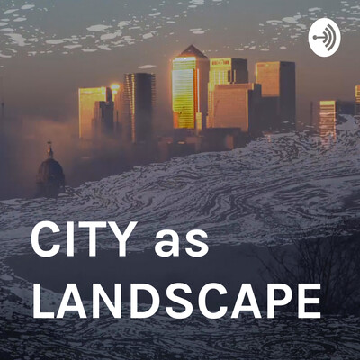 CITY as LANDSCAPE architecture
