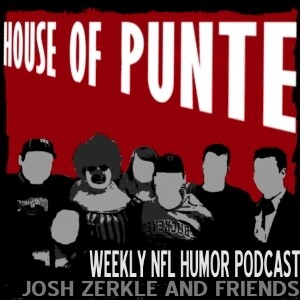 HOUSE OF PUNTE: An NFL Humor Podcast