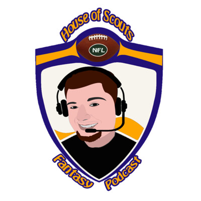 House of Scouts Fantasy Podcast