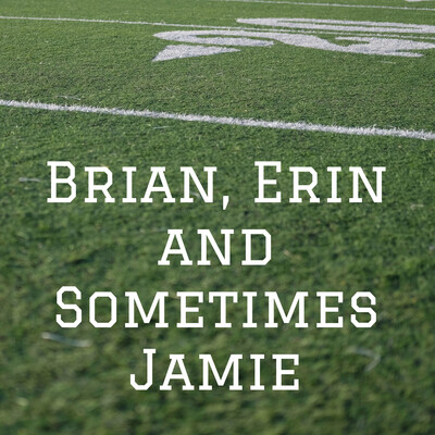 Brian, Erin and Sometimes Jamie