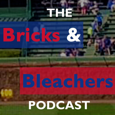 Bricks and Bleachers Podcast