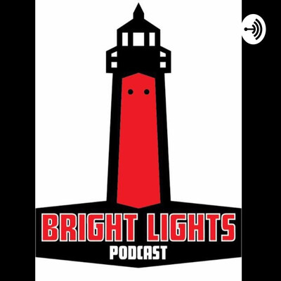 Bright Lights Podcast