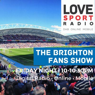 Brighton Fans Show on Love Sport