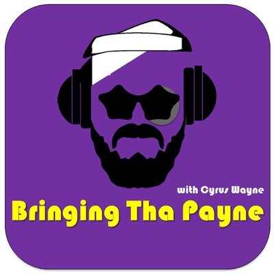 Bringing Tha Payne