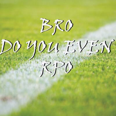 Bro, do you even RPO
