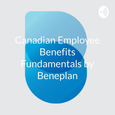 Canadian Employee Benefits Fundamentals by Beneplan