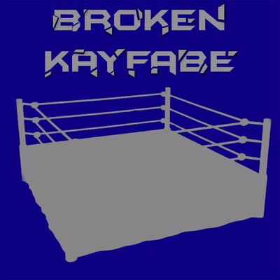 Broken Kayfabe