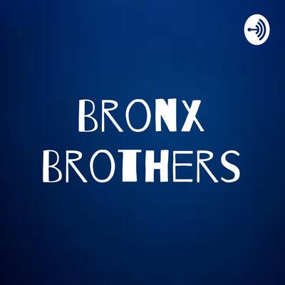 Bronx Brothers