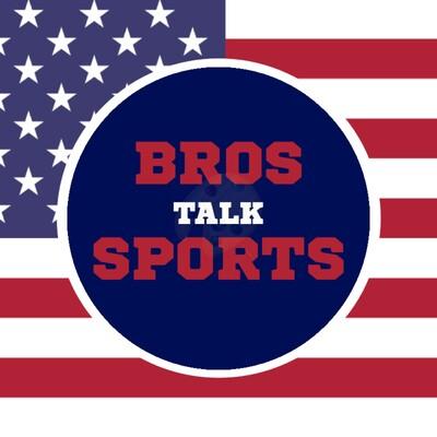 Bros Talk Sports