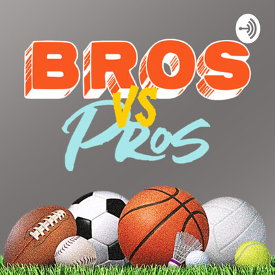 Bros Vs. Pros