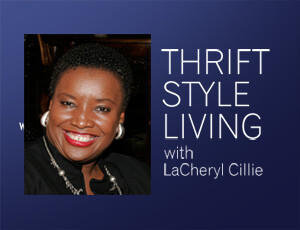 Thrift Style Living – LaCheryl Cillie