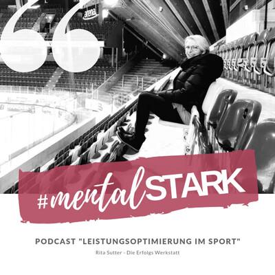 Leistungsoptimierung im Sport - mental Stark