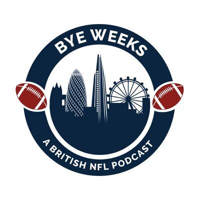 Let Bye Weeks be Bye Weeks - NFL Podcast