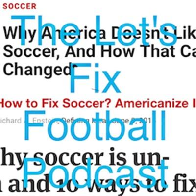 Let's Fix Football